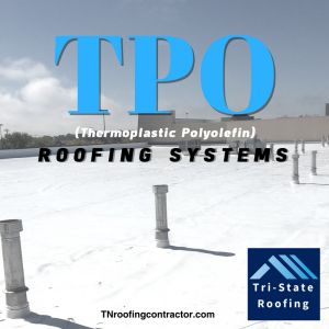 TPO Roofing Systems by Tri-State Roofing